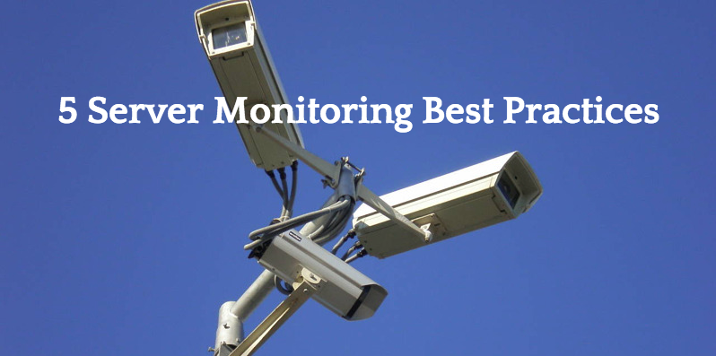 5 server monitoring best practices image