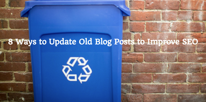 8 Ways to Update Old Blog Posts for SEO image